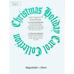 Christmas Holiday Carol Collection - Four & Five Trombones