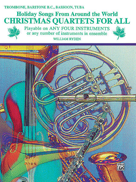 View larger image of Christmas Quartets for All - Trombone/Baritone BC/Bassoon/Tuba