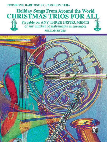 View larger image of Christmas Trios for All - Trombone/Baritone B.C./Bassoon/Tuba