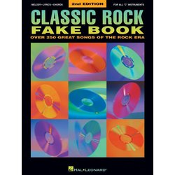 Classic Rock Fake Book – 2nd Edition - C Instruments