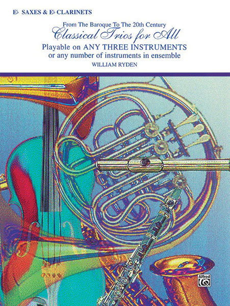 View larger image of Classical Trios for All - E Flat Sax/Clarinet