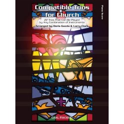 Compatible Trios for Church - Piano/Keyboard