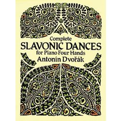 Complete Slavonic Dances for Piano Four Hands (Dvorak)
