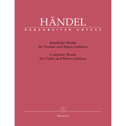 Complete Works for Violin and Basso Continuo - (Handel)