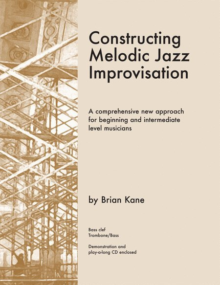 View larger image of Constructing Melodic Jazz Improvisation - Bass Clef Edition Book & CD