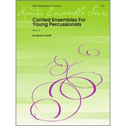 Contest Ensembles For Young Percussionists (Gr.1-2+)