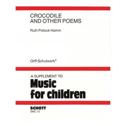Crocodile and Other Poems (Music for Children, Orff)