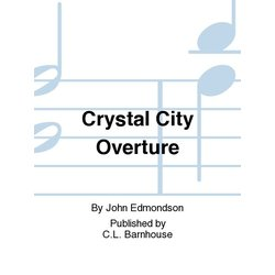 Crystal City Overture - Score & Parts, Grade 2