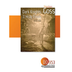 Dark Knights And Holy Fools (Goss) - Mixed Ensemble
