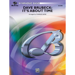 Dave Brubeck: It's About Time - Score & Parts, Grade 4