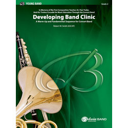 Developing Band Clinic - Score & Parts, Grade 2