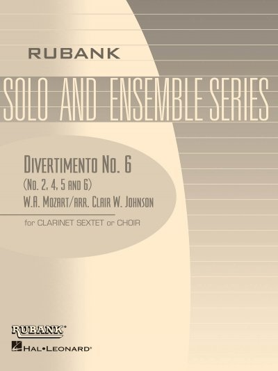 View larger image of Divertimento No.6 (Nos. 2, 4, 5, 6) - Clarinet Sextet or Choir