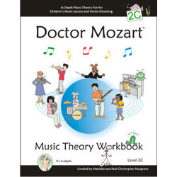 Doctor Mozart Music Theory Workbook Level 2C