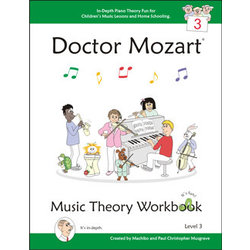 Doctor Mozart Music Theory Workbook Level 3