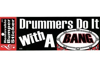 View larger image of Drummers Do It With A Bang Bumper Sticker