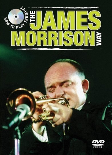View larger image of How to Play Trumpet The James Morrison Way DVD
