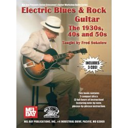 Electric Blues & Rock Guitar - The 1930s, 40s & 50s w/CD