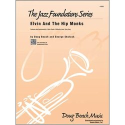 Elvin and The Hip Monks - Score & Parts, Very Easy