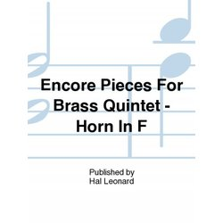 Encore Pieces For Brass Quintet - Horn In F