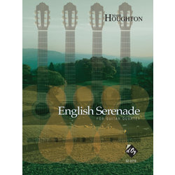 English Serenade (Houghton) - Guitar Quartet
