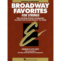 Essential Elements Broadway Favorites for Strings - Percussion