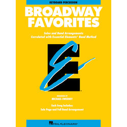 Essential Elements Broadway Favorites - Keyboard Percussion