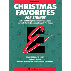 Essential Elements Christmas Favorites for Strings - Conductor