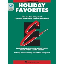 Essential Elements Holiday Favorites - Tenor Sax (OA)