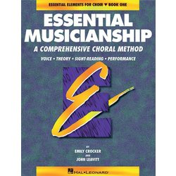 Essential Musicianship for Choir Bk 1 - Student