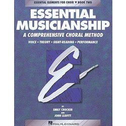 Essential Musicianship for Choir Bk 2 - Student