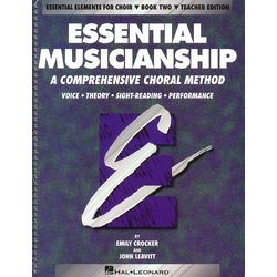 Essential Musicianship for Choir Bk 2 - Teacher Edition