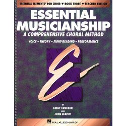 Essential Musicianship for Choir Bk 3 - Teacher