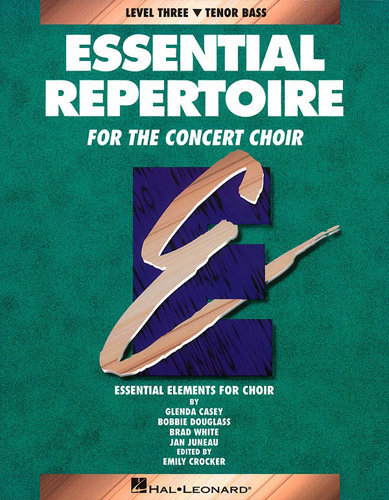 View larger image of Essential Repertoire for the Concert Choir Level 3 - Tenor & Bass - Student