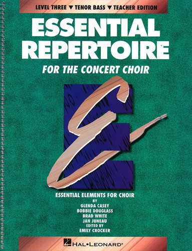 View larger image of Essential Repertoire for the Concert Choir Level 3 - Tenor & Bass - Teacher