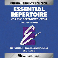 Essential Repertoire for the Developing Choir Level 2 Mixed - Performance/Accompaniment CD