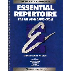 Essential Repertoire For The Developing Choir Level 2 - Mixed - Teacher