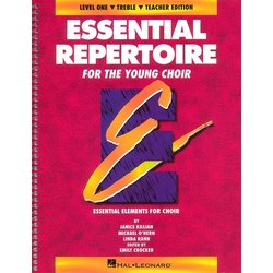 Essential Repertoire For The Young Choir Level 1 - Treble - Teacher