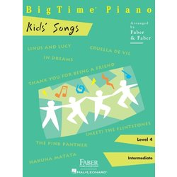 BigTime Piano Level 4 - Kids' Songs