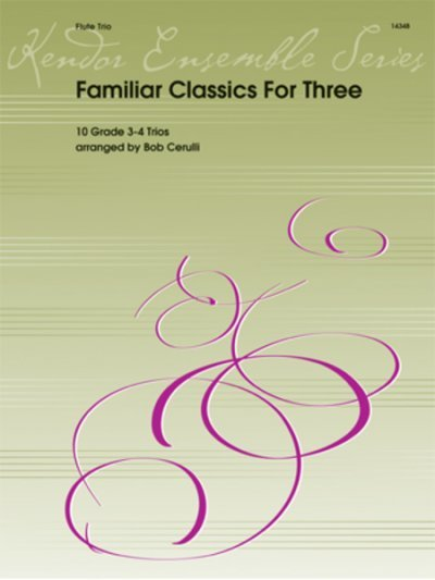 View larger image of Familiar Classics For Three - (Flute Trio)