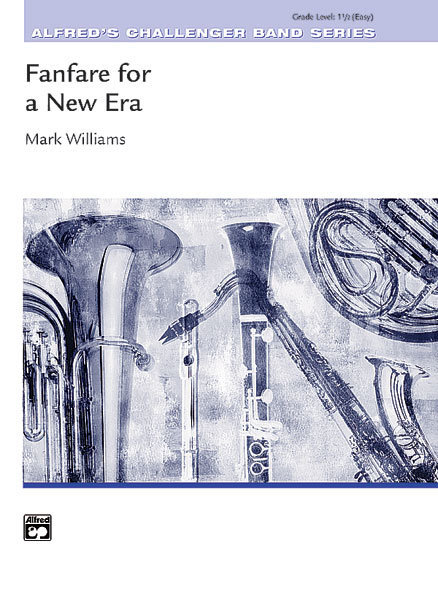 View larger image of Fanfare for a New Era - Score & Parts, Grade 1.5
