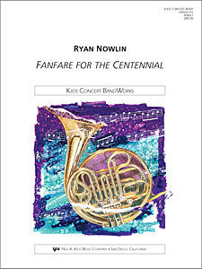 View larger image of Fanfare for the Centennial - Score & Parts, Grade 4.5