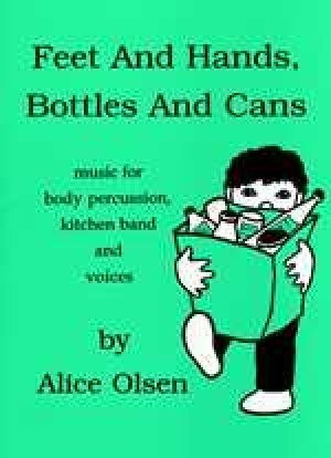View larger image of Feet And Hands, Bottles And Cans