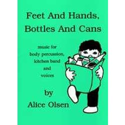 Feet And Hands, Bottles And Cans