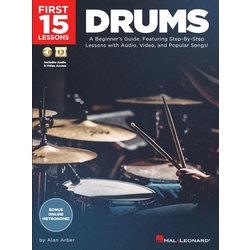 First 15 Lessons - Drums: Step-By-Step Lessons with Audio, Video, and Popular Songs