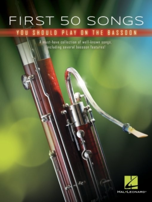 View larger image of First 50 Songs You Should Play on Bassoon