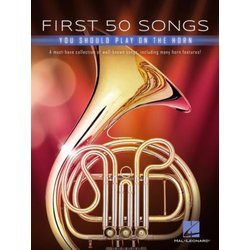 First 50 Songs You Should Play on the Horn