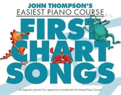 View larger image of First Chart Songs - John Thompson's Easiest Piano Course