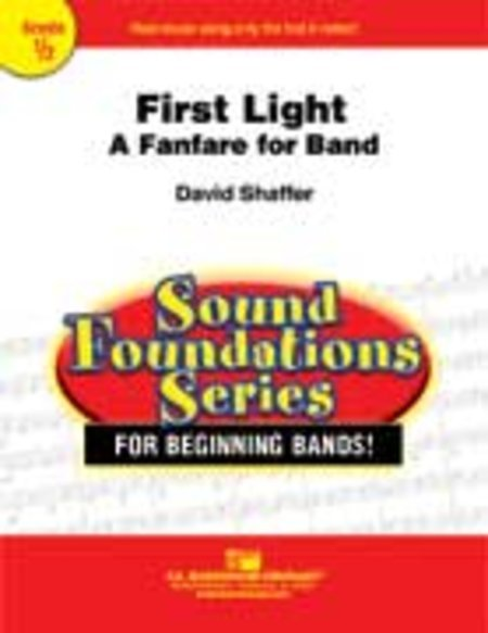 View larger image of First Light (A Fanfare for Band) - Score & Parts, Grade 0.5