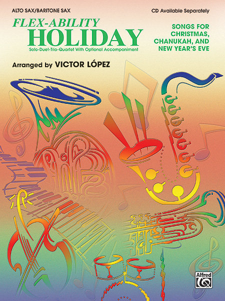 View larger image of Flex Ability Holiday - Alto Sax/Bari Sax