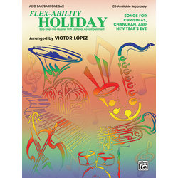 Flex Ability Holiday - Alto Sax/Bari Sax